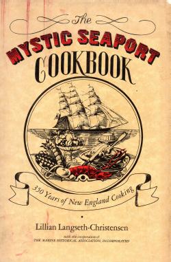Mystic Seaport Cookbook