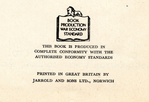 Book Product War Economy Standard - This book is produced in complete conformity with the authorised economy standards - printed in Great Britain by Jarrold and Sons Ltd., Norwich